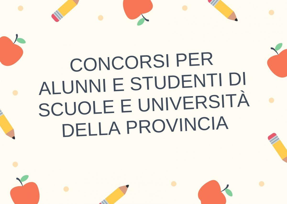 Concorsi per alunni e studenti di scuole e università della provincia